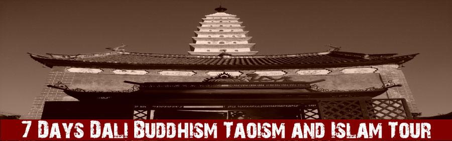 7 Days Dali Buddhism Taoism and Islam Tour