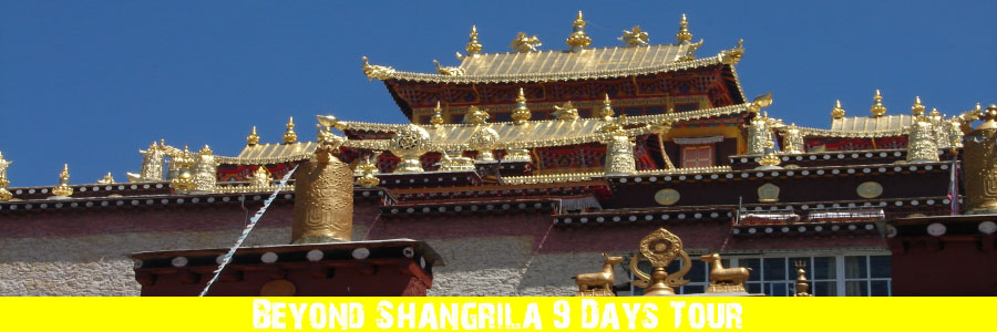 Beyond Shangrila 9 Days Tour